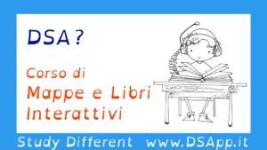 Corsi DSA studio con Mappe e Libri interattivi