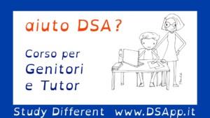 Corso DSApp strumenti e strategie per genitori e tutor